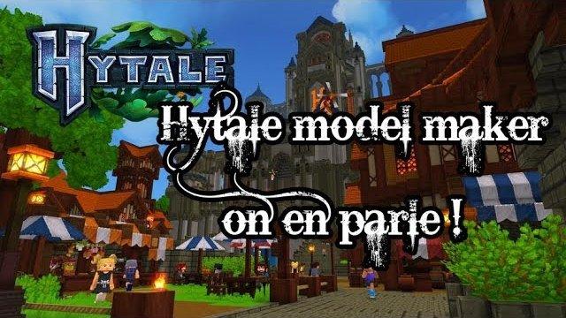 Vidéo Hytale - Model Maker, vidéo présentation