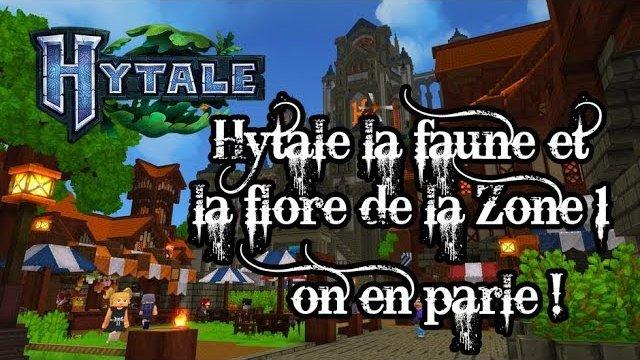 Vidéo Hytale - La faune et la flore de la zone 1 ! On en parle !